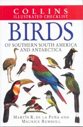 Birds of southern South America and Antarctica. Martin R. De La Pena, Maurice Rumboll