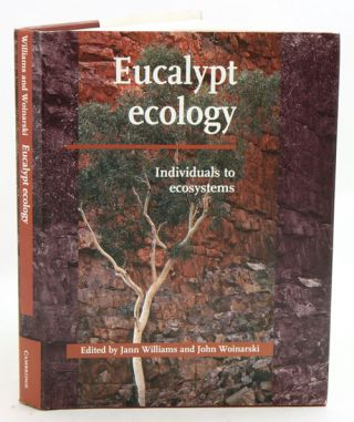 Eucalypt ecology: individuals to ecosystems