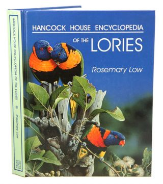 Hancock House encyclopedia of lories. Rosemary Low.