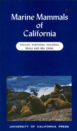 Marine mammals of California. Robert T. Orr