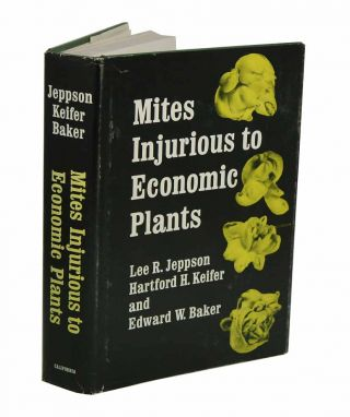 Mites injurious to economic plants. Lee R. Jeppson
