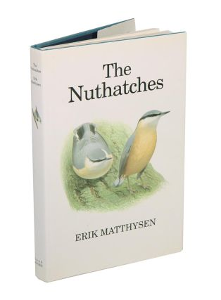 The nuthatches. Erik Matthysen.