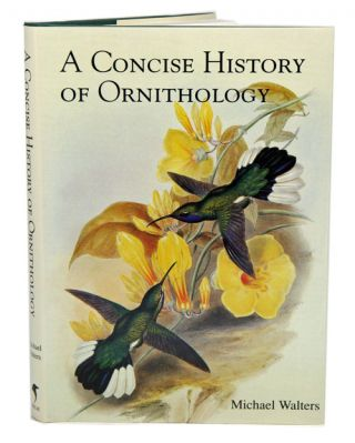 A concise history of ornithology. Michael Walters