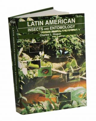 Latin American insects and entomology. Charles L. Hogue