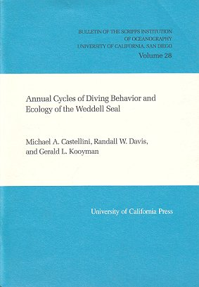 Annual cycles of diving behavior and ecology of the Weddell Seal. Michael A. Castellini