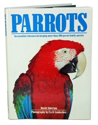 Parrots. David Alderton.