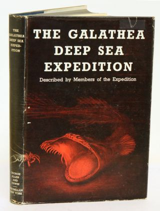 The Galathea Deep Sea Expedition, 1950-1952: described by members of the expedition. Anton F. Bruun