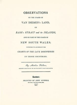 Observations on the coasts of Van Diemen's Land, on Bass's Strait and its islands, and on part of the coasts of New South Wales
