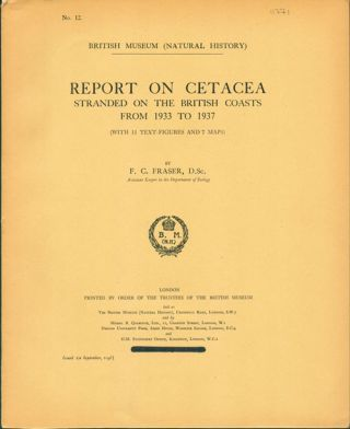 Report on Cetacea stranded on the British coasts from 1933 to 1937. F. C. Fraser.