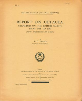 Report on Cetacea stranded on the British coasts from 1938 to 1947. F. C. Fraser