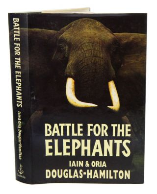 Battle for the elephants. Iain Douglas-Hamilton, Oria, Douglas-Hamilton