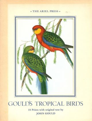 Gould's tropical birds. John Gould
