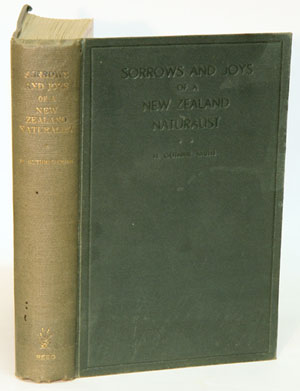 Sorrows and joys of a New Zealand naturalist. H. Guthrie-Smith.