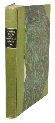 The Swedish Zoological Expedition to British East Africa 1911 [birds, reptiles and mammals]....