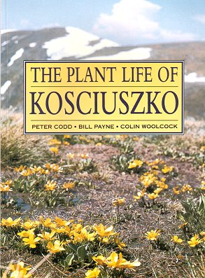 The plant life of Kosciuszko. Peter Codd