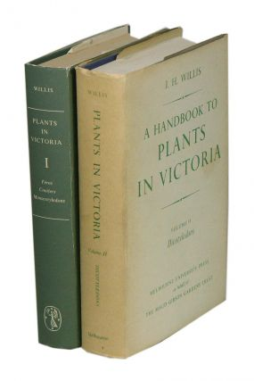 A handbook to plants in Victoria. J. H. Willis