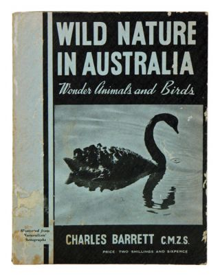 Wild nature in Australia: wonder animals and birds. Charles Barrett