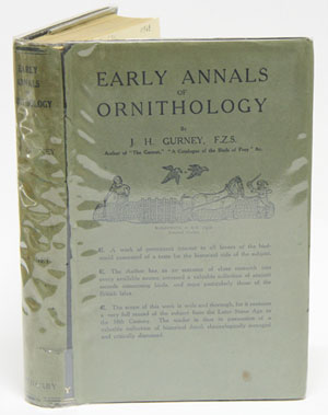 Early annals of ornithology. J. H. Gurney