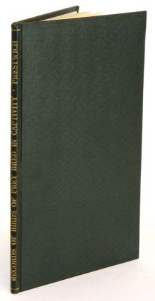 Records of birds of prey bred in captivity. Arthur A. Prestwich.