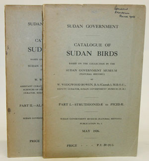 Catalogue of Sudan birds, based on the Collection in the Sudan Government Museum (Natural History). W. Wedgwood Bowen.