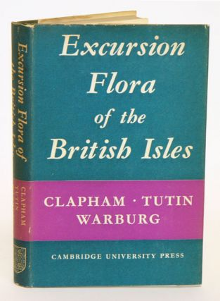 Excursion flora of the British Isles. A. R. Clapham