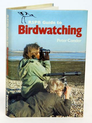 RSPB guide to birdwatching. Peter Conder.