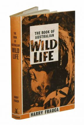 The book of Australian wild life: a panoramic view of Australian animals from insects to the high...