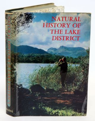 Natural history of the Lake District. G. A. K. Hervey, J. A. G. Barnes.