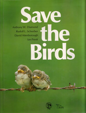 Save the birds. Anthony W. Diamond