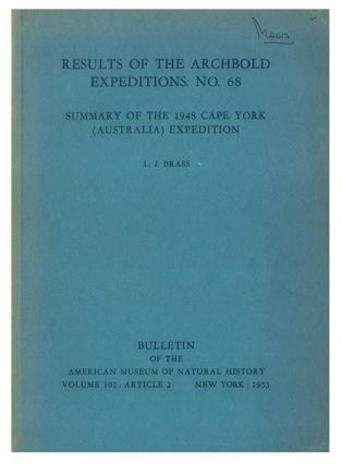 Results of the Archbold Expeditions, No. 68: Summary of the 1948 Cape York (Australia)...