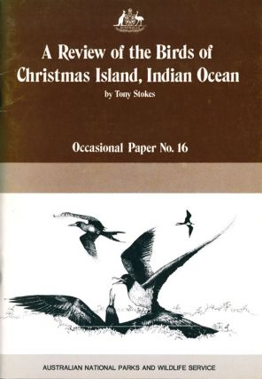 A review of the birds of Christmas Island, Indian Ocean. Tony Stokes.