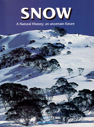 Snow. A natural history, an uncertain future