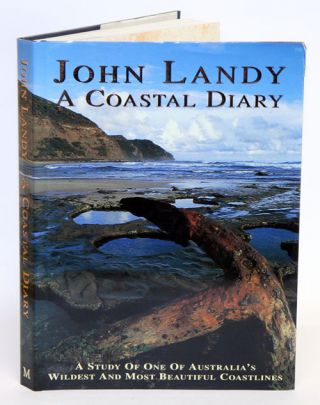 A coastal diary: a study of one of Australia's wildest and most beautiful coastlines. John Landy