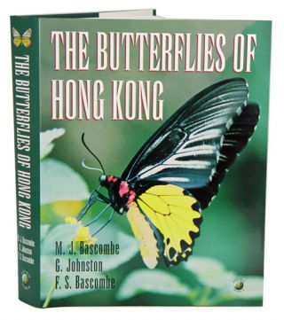The butterflies of Hong Kong. M. J. Bascombe.