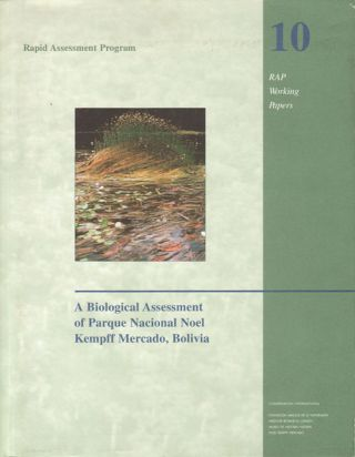 A biological assessment of Parque Nacional Noel Kempff Mercado, Bolivia. Timothy J. Killeen,...