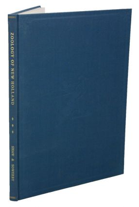 Zoology of New Holland [facsimile]. George Shaw, James Sowerby