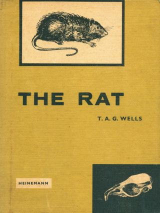 The rat: a practical guide. T. A. G. Wells.