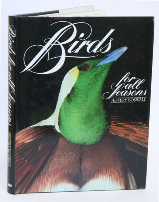 Birds for all seasons. Jeffery Boswall
