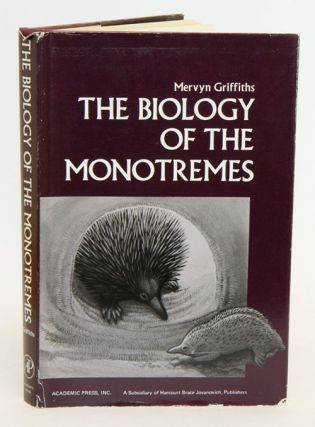 The biology of monotremes. Mervyn Griffiths