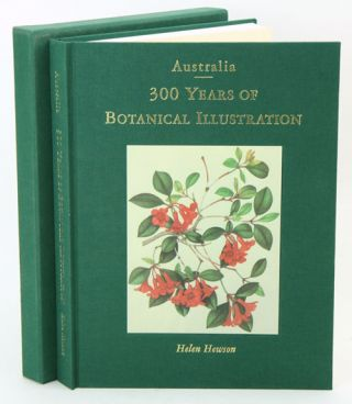 Australia: 300 years of botanical illustration. Helen Hewson