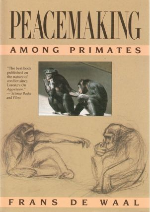 Peacemaking among primates. Frans de Waal