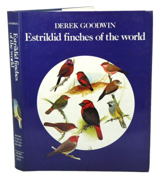 Estrildid finches of the world. Derek Goodwin