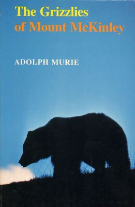 The grizzlies of Mount McKinley. Adolph Murie