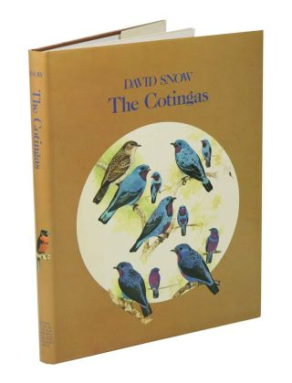 The cotingas: bellbirds, umbrellabirds and their allies