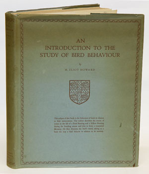 An introduction to the study of bird behaviour. H. Eliot Howard.