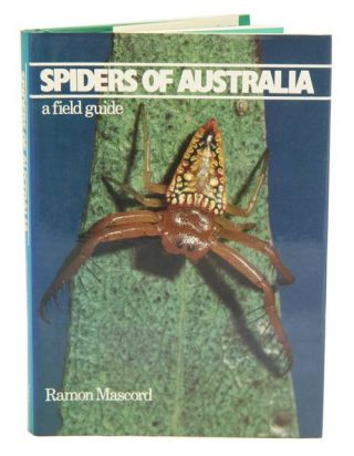 Spiders of Australia: a field guide. Ramon Mascord
