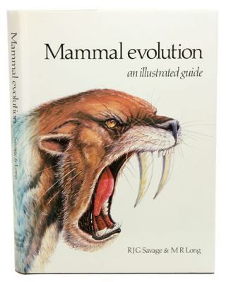 Mammal evolution: an illustrated guide. R. J. G. Savage, M. R. Long