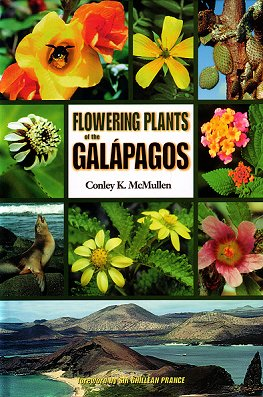 Flowering plants of the Galapagos. Conley K. McMullen.