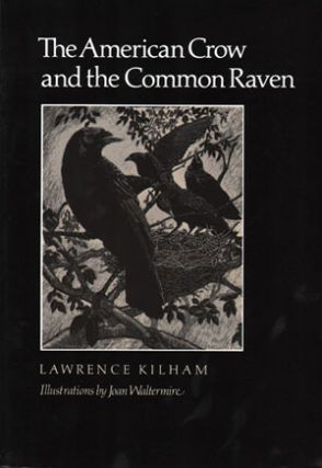The American crow and the common raven. Lawrence Kilham