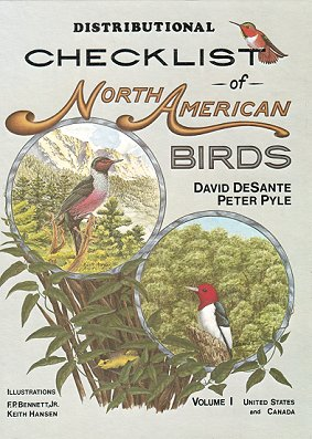 Distributional checklist of North American birds, Volume one: United States and Canada. David...